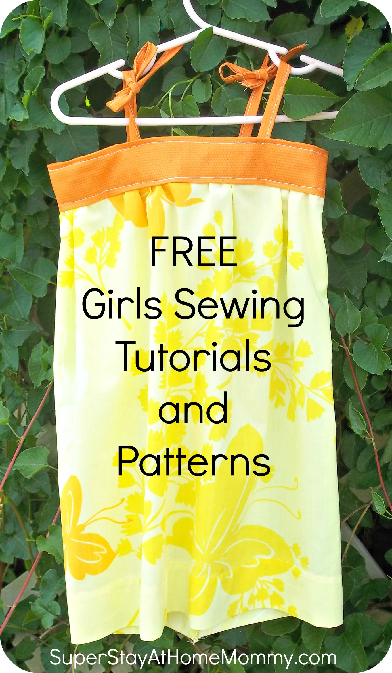 FREE Girls Sewing Tutorials and Patterns! | Super Stay At Home Mommy!